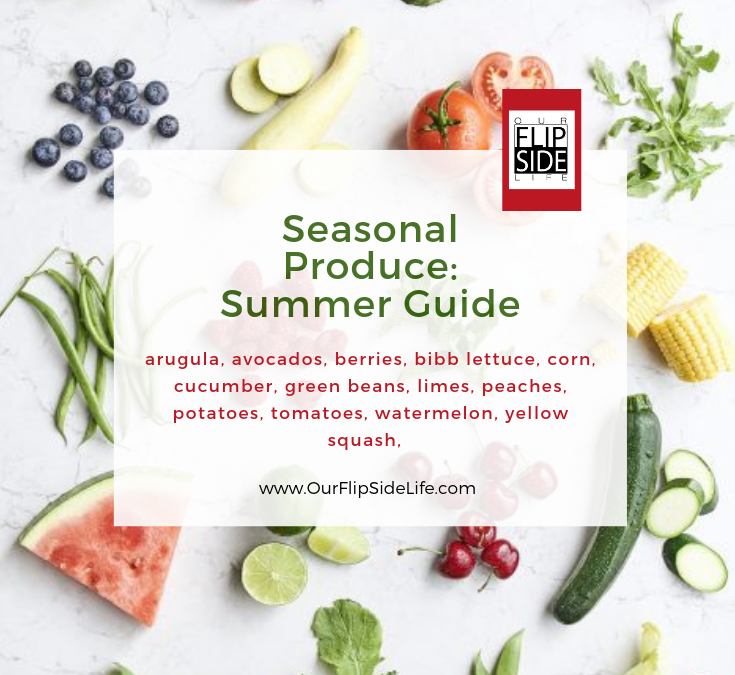 Seasonal Produce: Summer Guide
